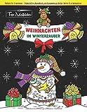 Malbuch für Erwachsene Weihnachten im Winterzauber: Zauberhaftes Ausmalbuch zum Entspannen im Herbst, Winter & zu Weihnachten